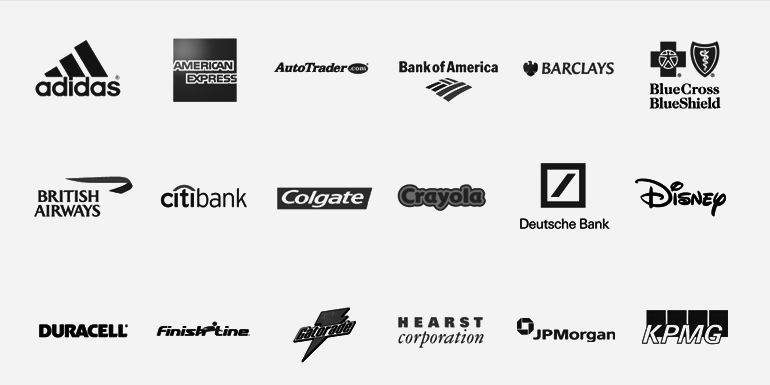 Adidas, American Express, AutoTrader, Bank of America, Barclays, Blue Cross Blue Shield, British Airways, Citibank, Colgate, Crayola, Deutsche Bank, Disney, Duracell, Elance, FinishLine, Gatorade, Hearst, JP Morgan, KPMG, Kraft, Lawyers.com, Lazard, Lufthansa, MetLife, NBC, NBC Universal, Neutrogena, Nuance, Procter & Gamble, Prudential, Scholastic, Sony, The New York Times, Thomson Reuters, Toys-R-Us, UBS, Vera Wang